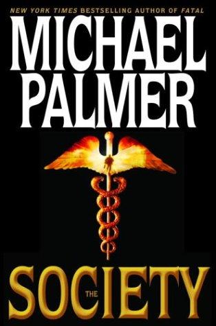9780553802047: The Society (Palmer, Michael)
