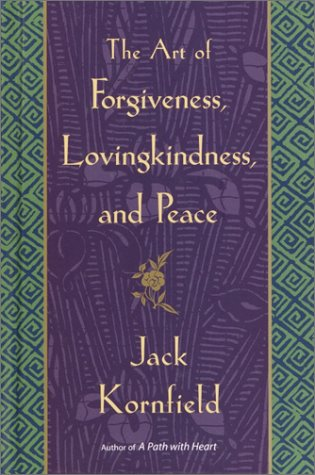 9780553802054: The Art of Forgiveness, Lovingkindness, and Peace