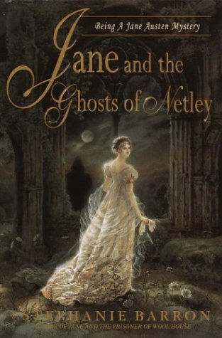 Jane and the Ghosts of Netley: Barron, Stephanie