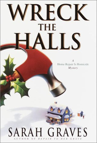 9780553802283: Wreck the Halls (Home Repair Is Homicide Mystery)
