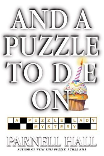 9780553802443: And a Puzzle to Die On: A Puzzle Lady Mystery (Puzzle Lady Mysteries)