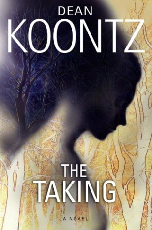 9780553802504: The Taking (Koontz, Dean R.)