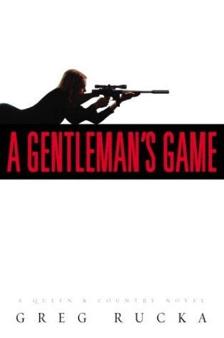 9780553802764: A Gentleman's Game: A Queen & Country Novel