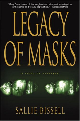 Legacy of Masks: Bissell, Sallie