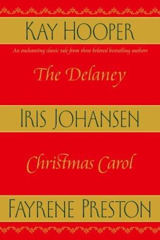 The Delaney Christmas Carol: Iris Johansen, Kay