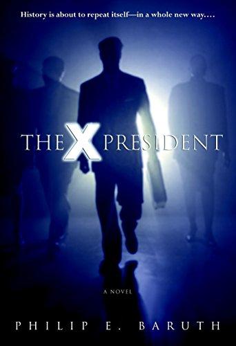 9780553802948: The X President