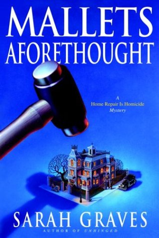 9780553803082: Mallets Aforethought: A Home Repair is Homicide Mystery (Home Repair Is Homicide Mysteries)