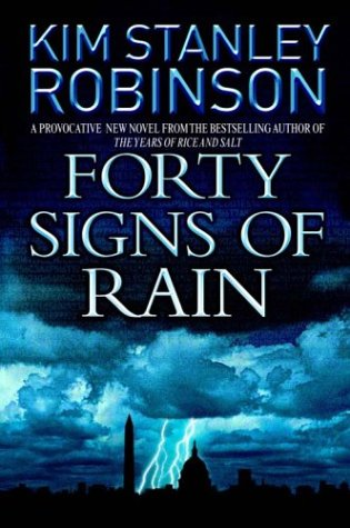 Forty Signs of Rain: Kim Stanley Robinson