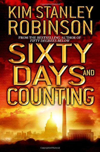 Sixty Days and Counting (Signed): Robinson, Kim Stanley