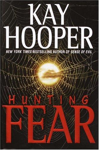 9780553803167: Hunting Fear (Hooper, Kay)