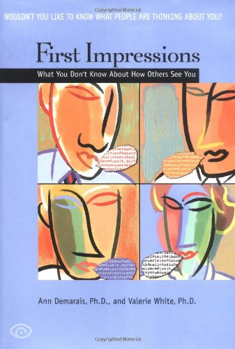 9780553803204: First Impressions: What You Don't Know About How Others See You
