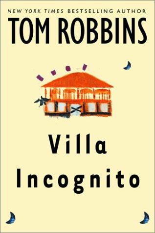 9780553803327: Villa Incognito (Robbins, Tom)