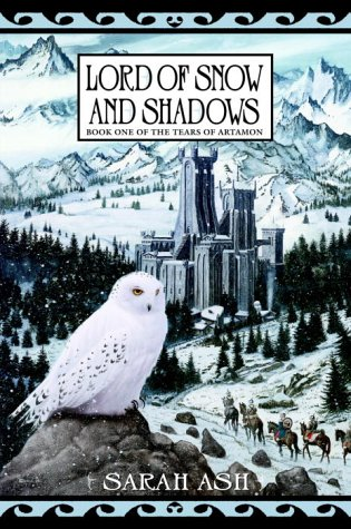 9780553803341: Lord of Snow and Shadows (Tears of Artamon, Book 1)
