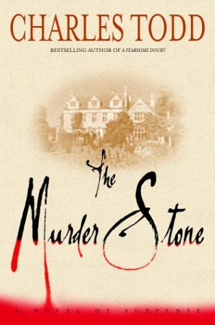 The Murder Stone * SIGNED * by BOTH (FIRST EDITION): Todd, Charles