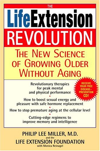 9780553803532: The Life Extension Revolution: The New Science Of Growing Older Without Aging
