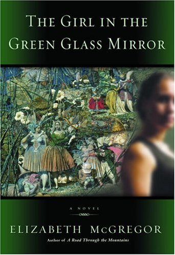 9780553803594: The Girl in the Green Glass Mirror