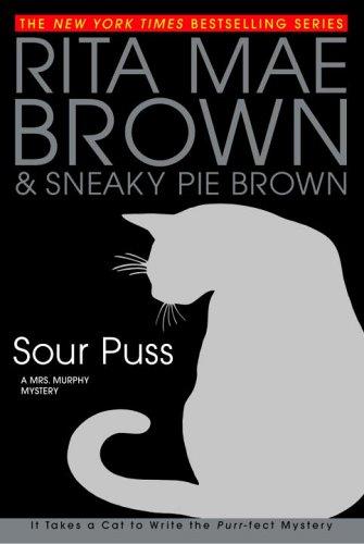 Sour Puss: Brown, Rita Mae
