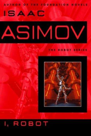 9780553803709: I, Robot (Robot Novels; A Bantam Spectra Book)