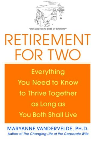9780553803822: Retirement for Two