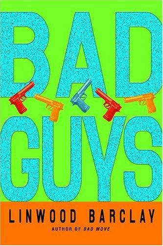 9780553803860: Bad Guys