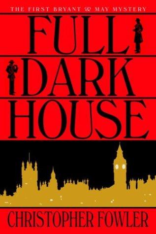 9780553803877: Full Dark House (Bryant & May Mysteries)