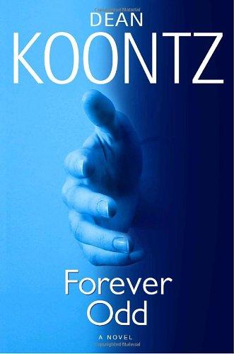 9780553804164: Forever Odd (Odd Thomas Novels)