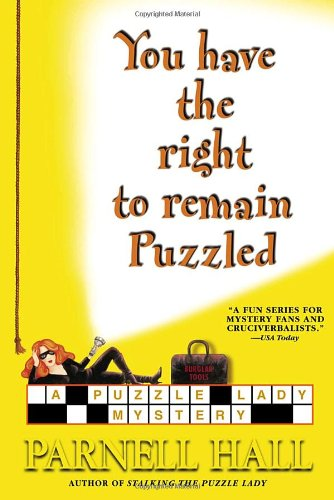 9780553804188: You Have the Right to Remain Puzzled (Puzzle Lady Mysteries)