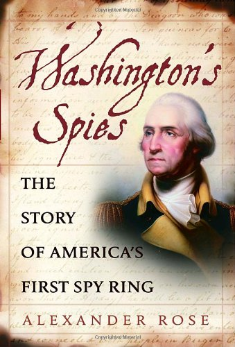 9780553804218: Washington's Spies: The Story of America's First Spy Ring