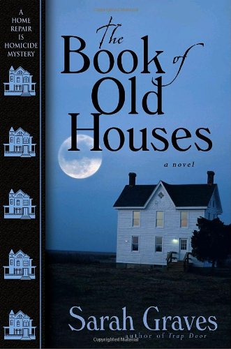9780553804300: The Book of Old Houses (Home Repair Is Homicide Mysteries)
