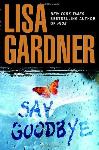 Say Goodbye (SIGNED): Gardner, Lisa