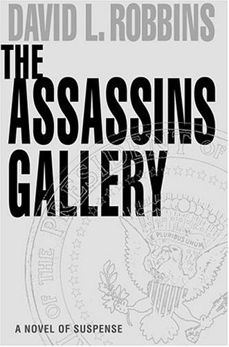 The Assassins Gallery: Robbins, David L.