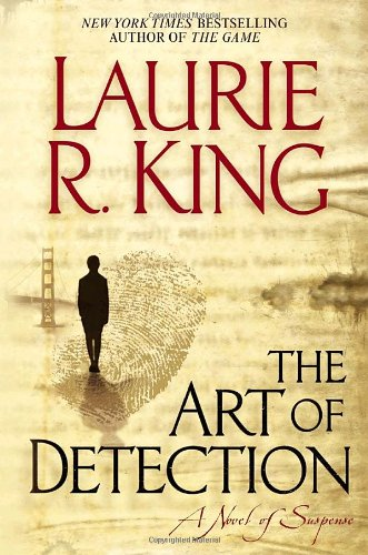 THE ART OF DETECTION (SIGNED): King, Laurie R.