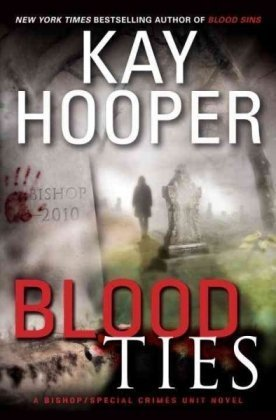 9780553804867: Blood Ties: A Bishop/Special Crimes Unit Novel (Bishop/Special Crimes Unit Novels)