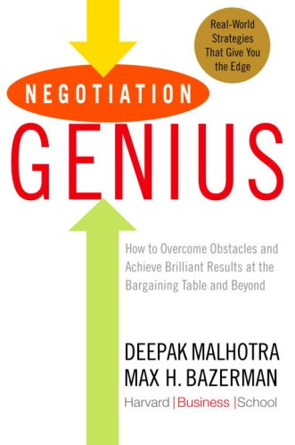 9780553804881: Negotiation Genius: How to Overcome Obstacles and Achieve Brilliant Results at the Bargaining Table and Beyond