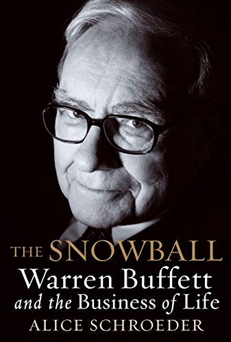 9780553805093: The Snowball: Warren Buffett and the Business of Life [Roughtcut Edition]