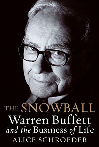 9780553805093: The Snowball: Warren Buffett and the Business of Life