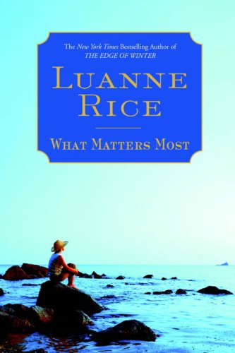 9780553805338: What Matters Most: A Novel