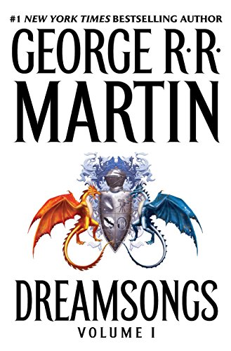 Dreamsongs, Volume 1 ***SIGNED***: George R.R. Martin