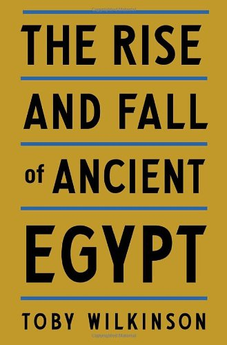 9780553805536: The Rise and Fall of Ancient Egypt