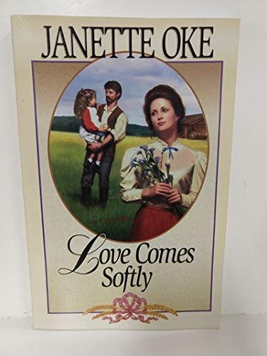 9780553805598: Love Comes Softly (Love Comes Softly, Book 1)