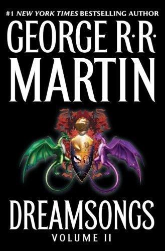 Dreamsongs: Volume II: Martin, George R. R.