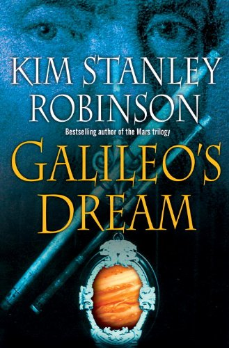 Galileo's Dream: **Signed**: Robinson, Kim Stanley