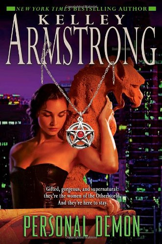 Personal Demon (Women of the Otherworld): Kelley Armstrong