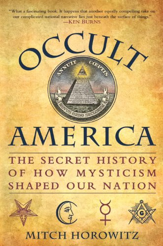 9780553806755: Occult America: The Secret History of How Mysticism Shaped Our Nation