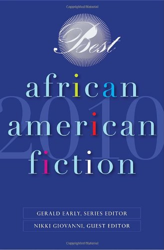 Best African American Fiction 2010: Gerald Early, Randall