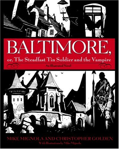 9780553806939: Baltimore,: Or, the Steadfast Tin Soldier and the Vampire Special Edition