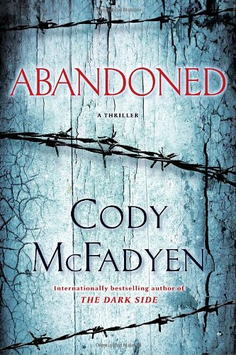 9780553806953: Abandoned: A Thriller