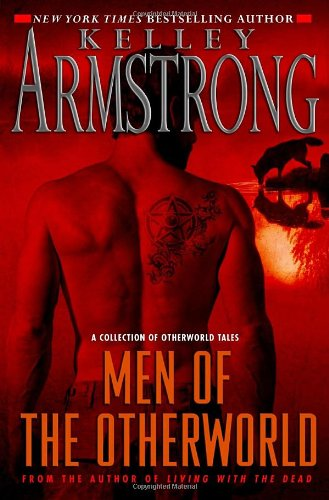 Men of the Otherworld: Armstrong, Kelley