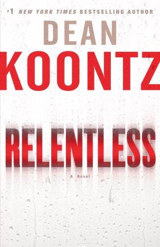 Relentless (Signed, Dated): Koontz, Dean