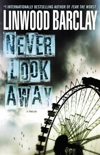 Never Look Away: **Signed**: Barclay, Linwood
